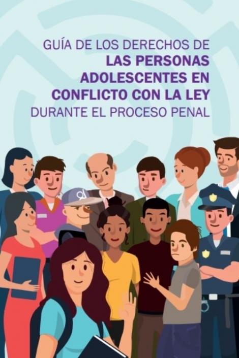 Portada de la guía de derechos de personas adolescentes en conflicto con la ley