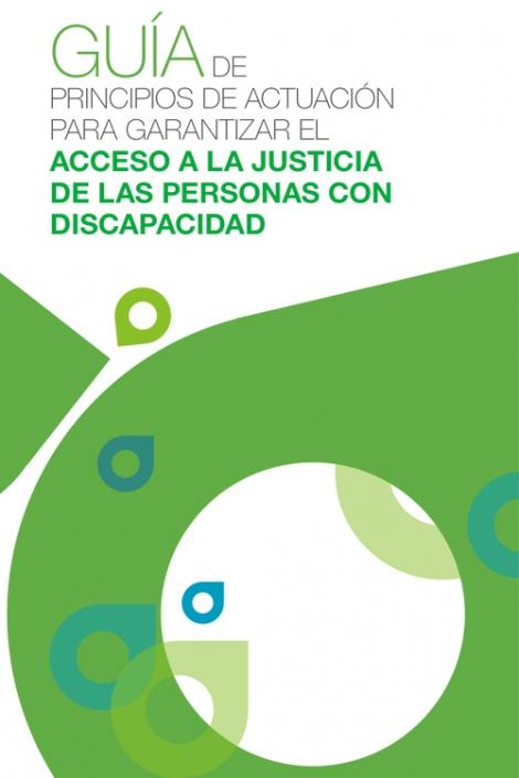 Portada Guía de principios de actuación para garantizar el acceso a la justicia de las personas con discapacidad