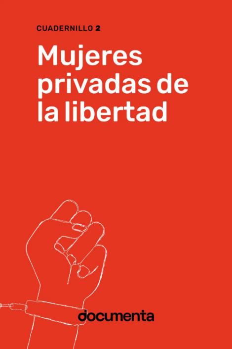 Mujeres privadas de la libertad