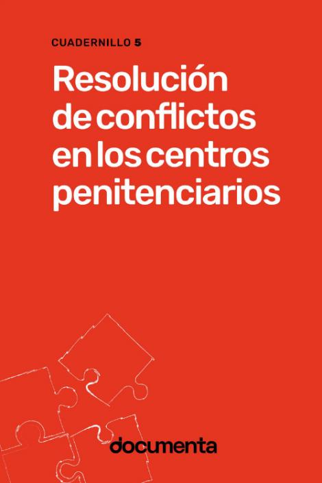 Resolución de conflictos en los centros penitenciarios